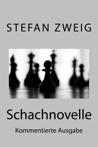 9781499580419: Schachnovelle: Kommentierte Ausgabe