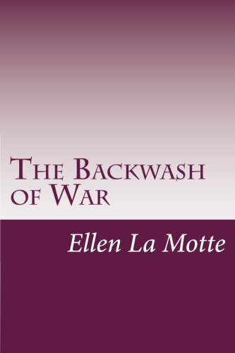 9781499580495: The Backwash of War