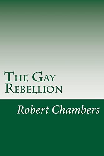 9781499582185: The Gay Rebellion