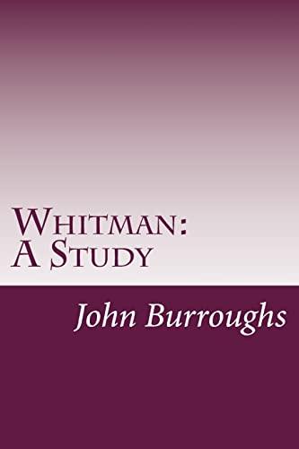 9781499582918: Whitman: A Study
