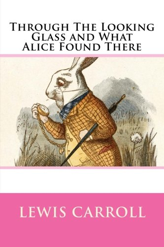 9781499583076: Through The Looking Glass and What Alice Found There