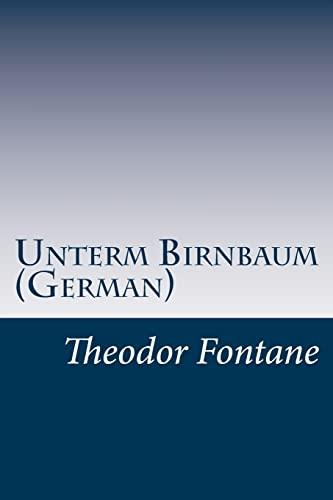 9781499584028: Unterm Birnbaum (German) (German Edition)