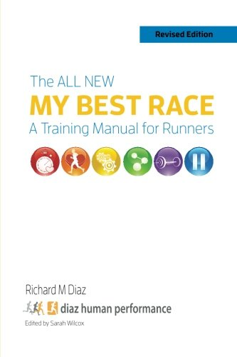 9781499584769: The All New MY BEST RACE: A Training Manual for Runners