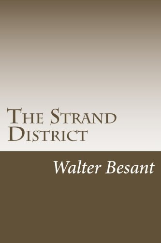 The Strand District: Besant, Walter