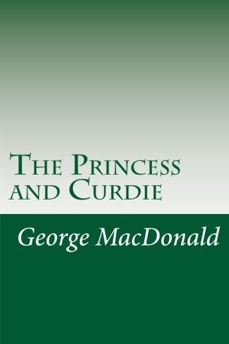9781499586473: The Princess and Curdie