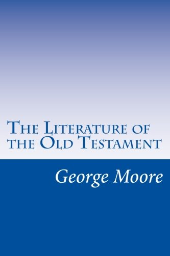 9781499586985: The Literature of the Old Testament