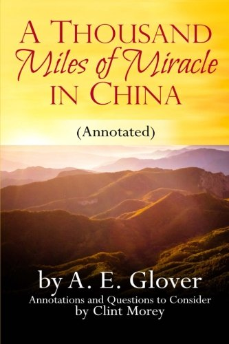 9781499587258: A Thousand Miles of Miracle in China