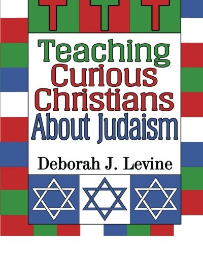 9781499587524: Teaching Curious Christians About Judaism