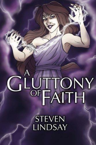 9781499587807: A Gluttony Of Faith (The Fallen Angels) (Volume 3)
