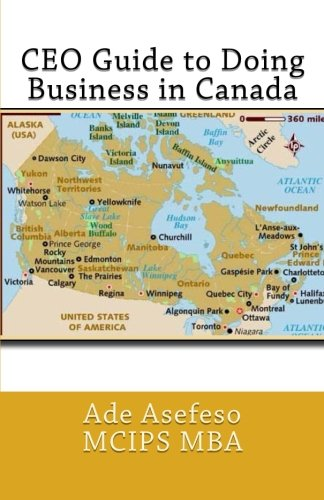 CEO Guide to Doing Business in Canada: Ade Asefeso MCIPS
