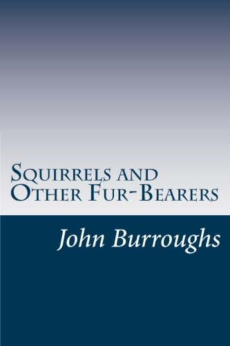 9781499593396: Squirrels and Other Fur-Bearers