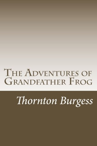 9781499593877: The Adventures of Grandfather Frog