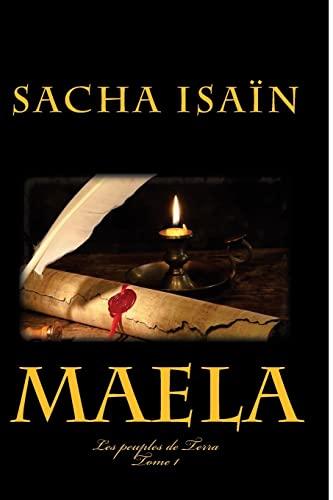 9781499594805: Maela: Les peuples de Terra T1 (Volume 1) (French Edition)