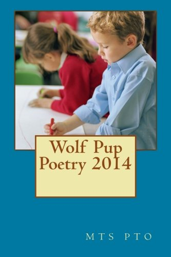 Wolf Pup Poetry 2014: mts pto