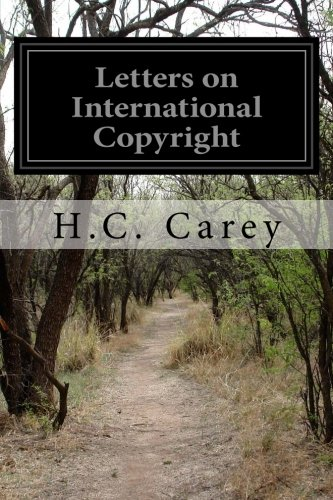 9781499596229: Letters on International Copyright