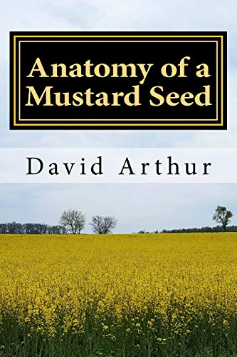 9781499596519: Anatomy of a Mustard Seed