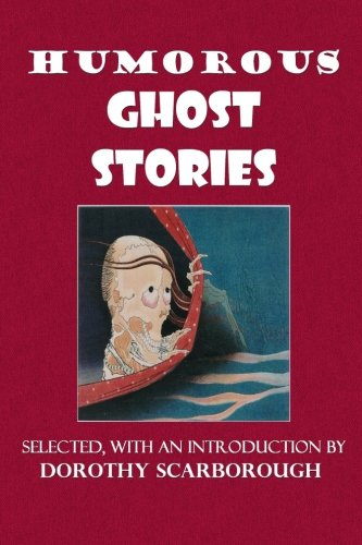 Humorous Ghost Stories: Scarborough, Dorothy