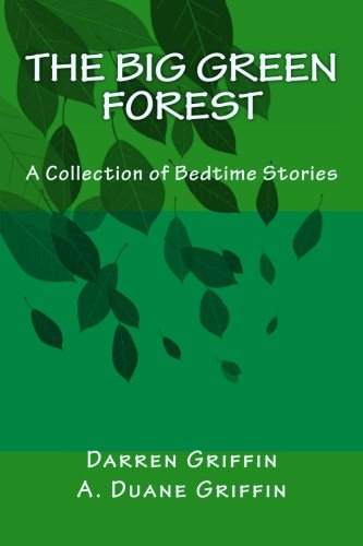 The Big Green Forest: A Collection of Bedtime Stories: Darren Griffin