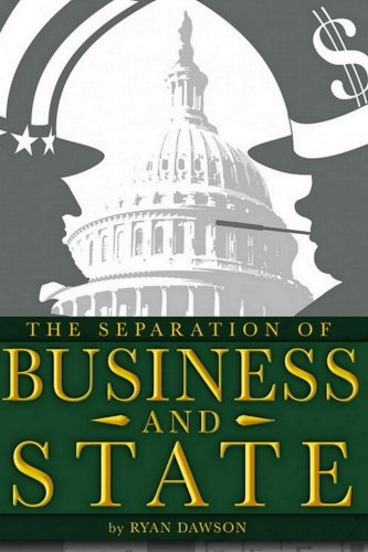 9781499601008: Separation of Business and State