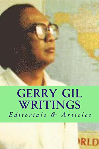Gerry Gil Writings: Editorials Articles (Paperback): Danny Gil