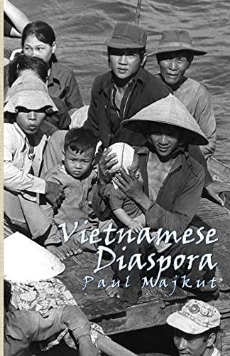 Vietnamese Diaspora: Majkut, Paul