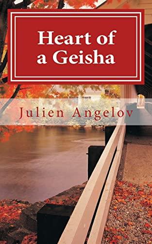 Heart of a Geisha-Haiku: Angelov, Julien