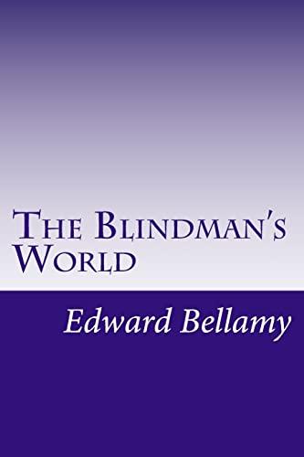 9781499612660: The Blindman's World