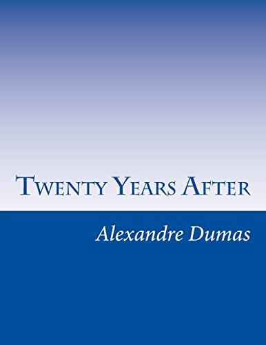 9781499613919: Twenty Years After