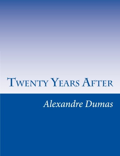 9781499613919: Twenty Years After