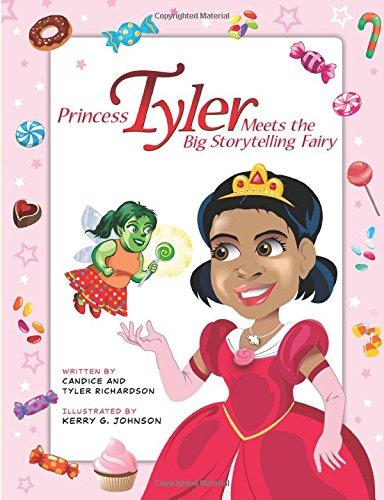 9781499614732: Princess Tyler Meets the Big Storytelling Fairy