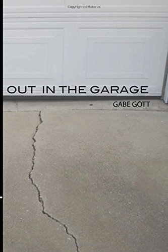 9781499615296: Out in the Garage (Second Edition)