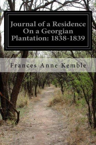 9781499616682: Journal of a Residence On a Georgian Plantation: 1838-1839