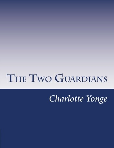 9781499617283: The Two Guardians