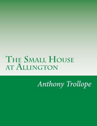 9781499617313: The Small House at Allington
