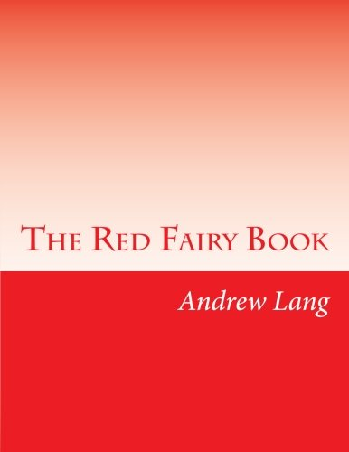 The Red Fairy Book: Lang, Andrew