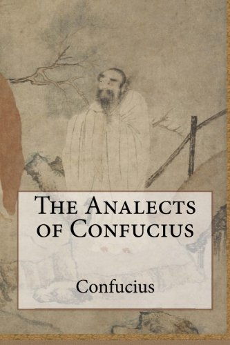 9781499620764: The Analects of Confucius