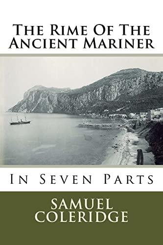 The Rime of the Ancient Mariner: In: Coleridge, MR Samuel