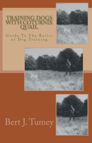 9781499624960: Training Dogs With Coturnix Quail