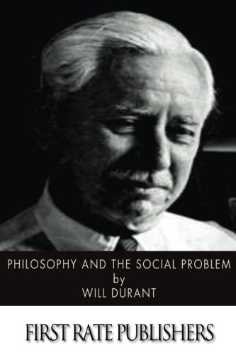 9781499626391: Philosophy and the Social Problem