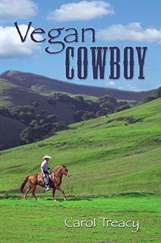Vegan Cowboy: Carol Treacy