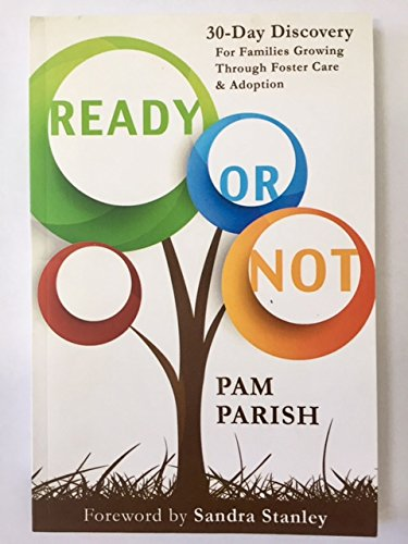 9781499627817: Ready or Not: 30-day Discovery for Families Growing Through Foster Care & Adoption