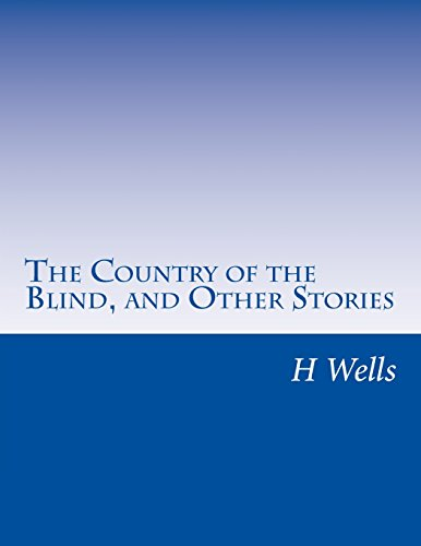 9781499629354: The Country of the Blind, and Other Stories