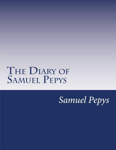 9781499629439: The Diary of Samuel Pepys