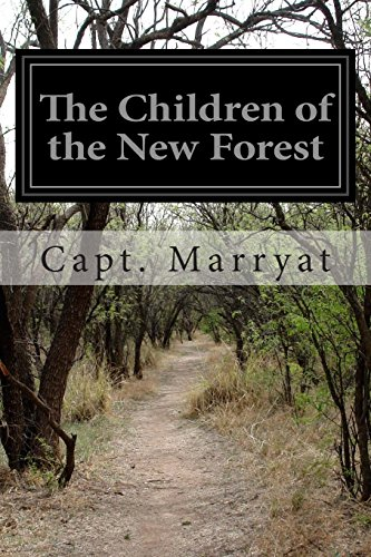 The Children of the New Forest: Marryat, Capt.