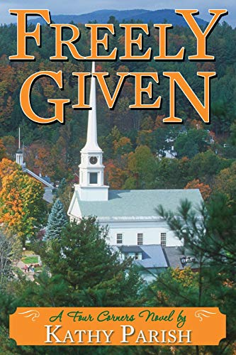9781499630183: Freely Given: A Four Corners Novel