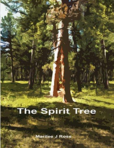 The Spirit Tree: Ross, Marilee J.