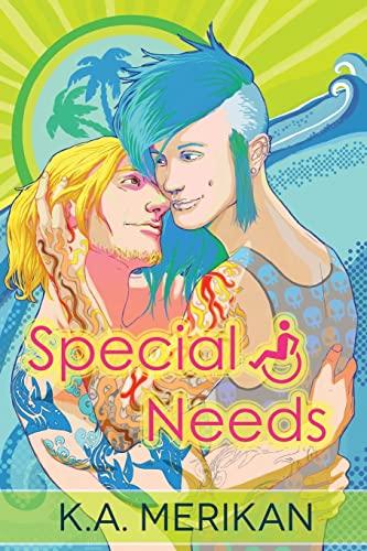 Special Needs (Volume 1): K A Merikan