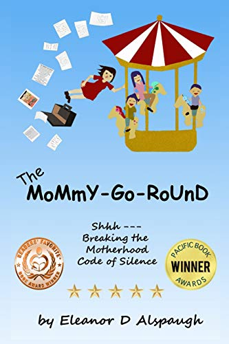 9781499632279: The Mommy-Go-Round