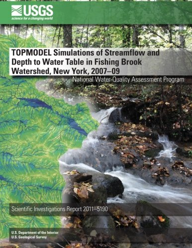 9781499632521: TOPMODEL Simulations of Streamflow and Depth to Water Table in Fishing Brook Watershed, New York, 2007?09