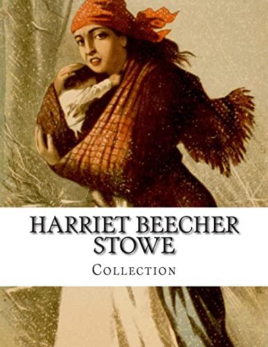 9781499633931: Harriet Beecher Stowe, Collection